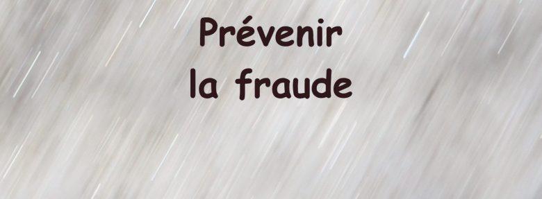 Prévenir la fraude