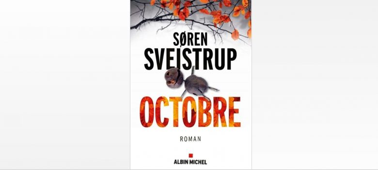 Octobre, roman de Søren Sveistrup