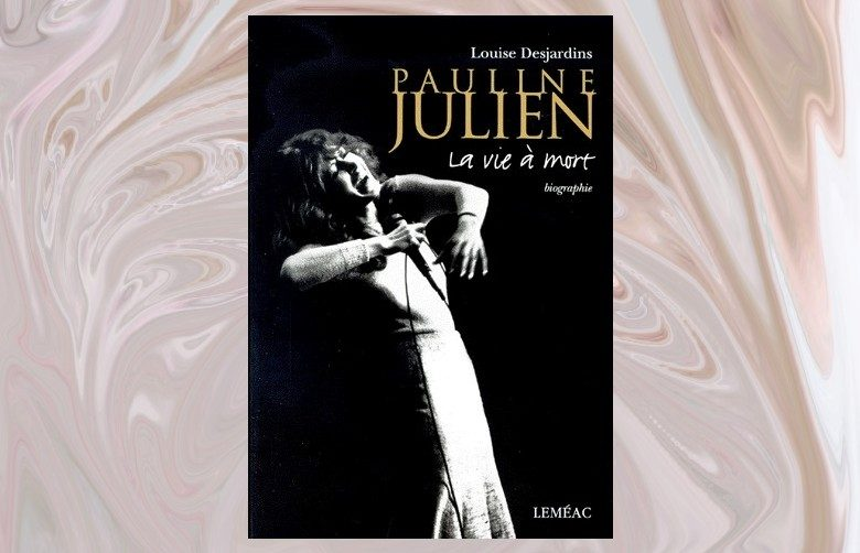 Pauline Julien Biographie