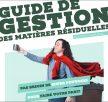 Guide de gestion des matières résiduelles