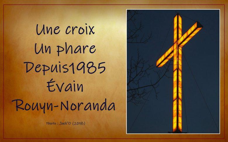 Une croix, un phare, depuis 1985 à Évain
