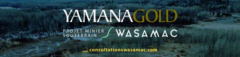 Yamana Gold Wasamac