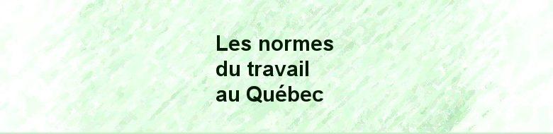 Normes du travail au Québec