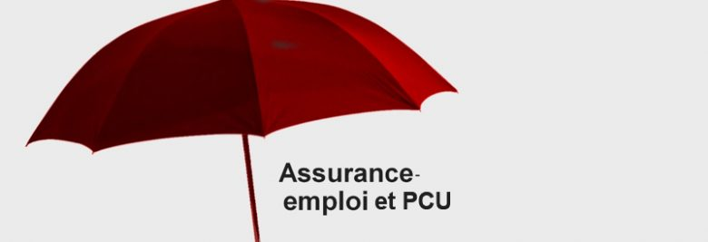 Assurance-emploi et PCU