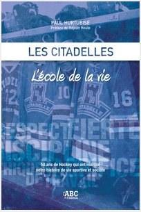 Les Citadelles - L'école de la vie